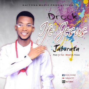 Drock Ife Jesus Jaburata