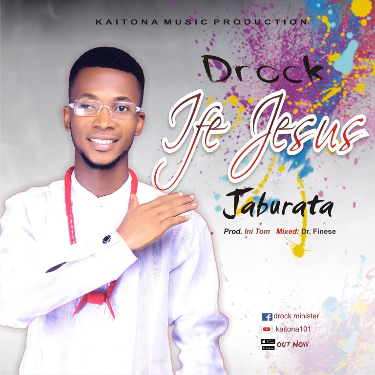 Photo of [MUSIC] Drock – Ife Jesus (Jaburata)