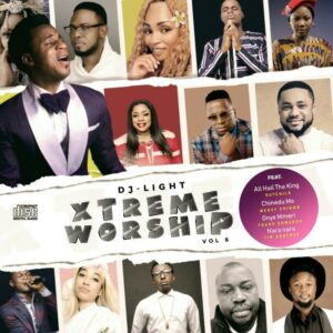 "Download Gospel Mixtape Titled ""Xtreme Worship"" – DJ Light"