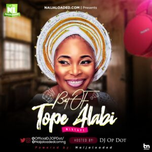 Download Best Of Tope Alabi DJ Mixtape 2020