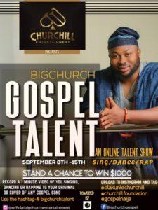 Entrepreneur & Philanthropist Olakunle Churchill Kicks off BIG CHURCH TALENT, An Online Gospel Talent Show. Win $1,000!!