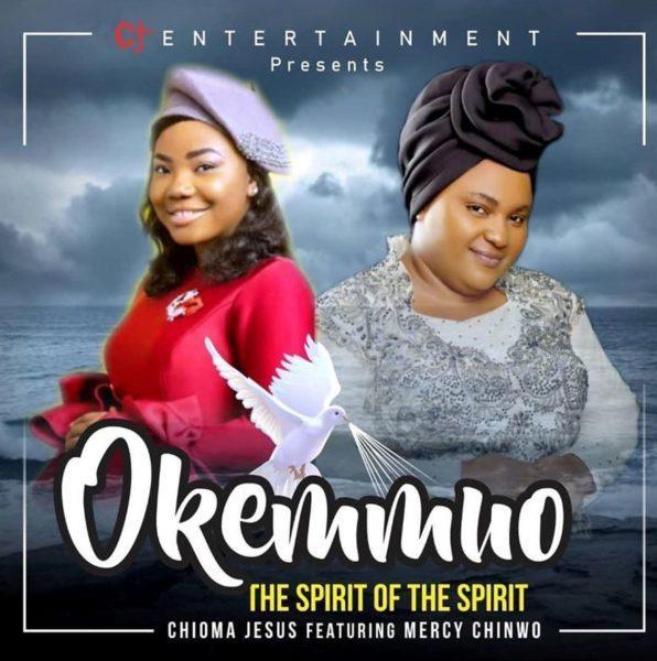 Photo of [MUSIC] Chioma Jesus Ft. Mercy Chinwo – Okemmuo