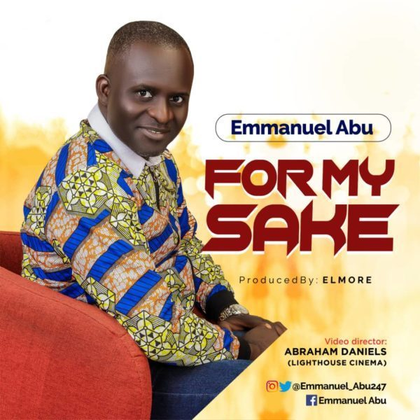 Photo of Download Music: Emmanuel Abu – For My Sake