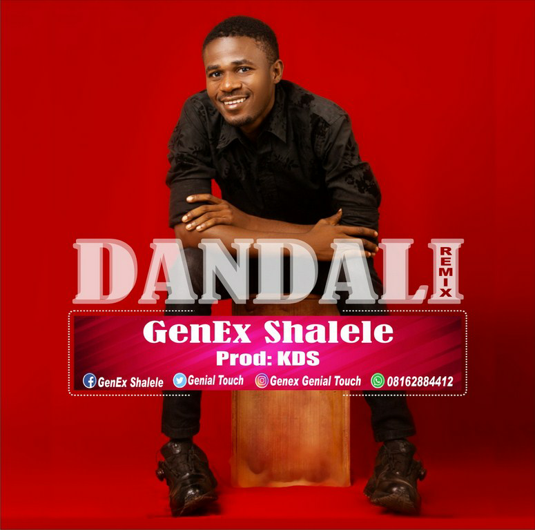 Photo of DOWNLOAD Music: GenEx Shalele – Dandali (Remix)