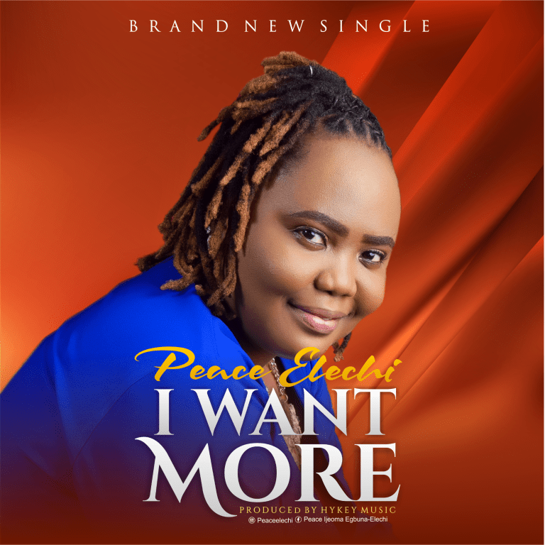 Photo of Peace Elechi – I Want More