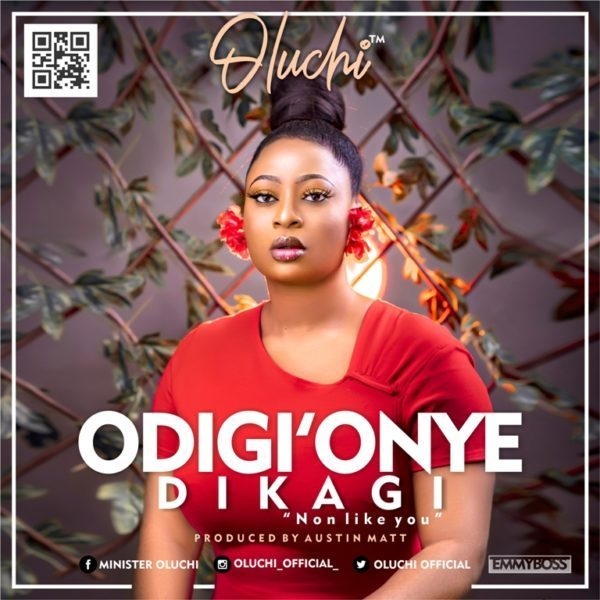 Photo of DOWNLOAD Music: Oluchi – Odiri' Onye Dikagi