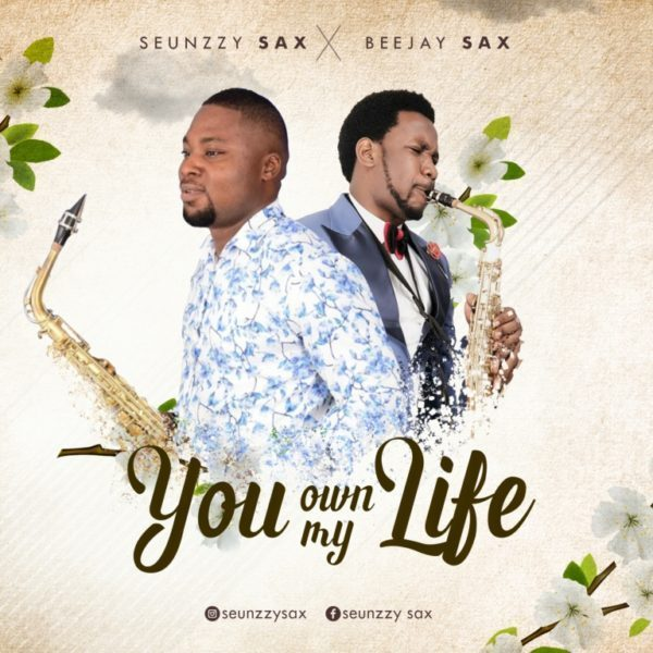 Photo of Seunzzy Sax Ft. Beejay Sax – You Own My Life