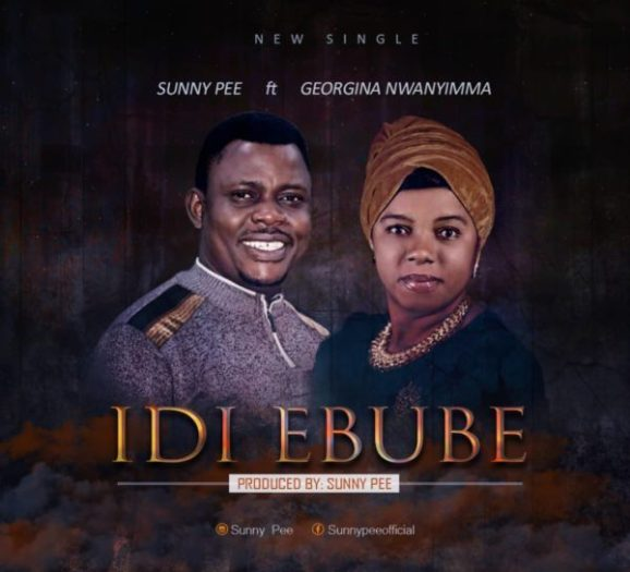 Photo of Sunny Pee Ft. Georgina Nwanyimma – Idi Ebube