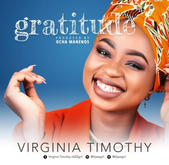 Photo of DOWNLOAD Music: Virginia Timothy – Gratitude