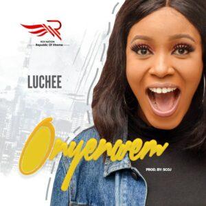 Luchee – Onyenwem