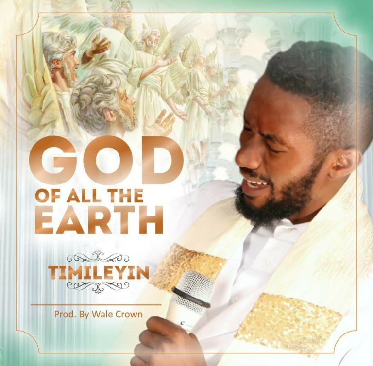 Photo of Timileyin Ft. Oore Ofe Anu – God Of All The Earth