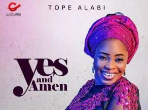 Tope Alabi Yes And Amen Lyrics