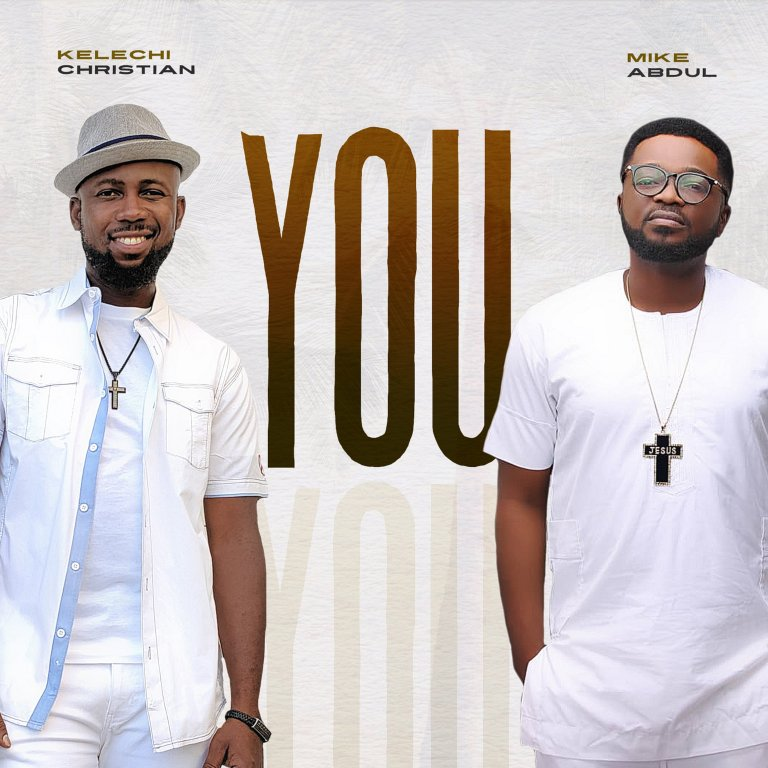 Photo of [MUSIC] Kelechi Christian Ft. Mike Abdul – You