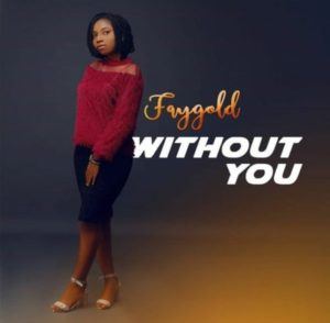 FayGold – Without You