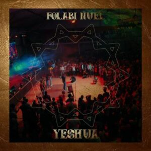Folabi Nuel – Yeshua