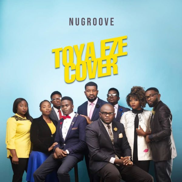 Photo of NuGroove – Toya Eze (Cover)