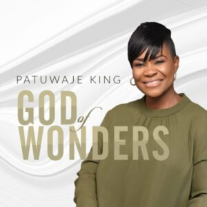 Pat Uwaje King – God Of Wonders