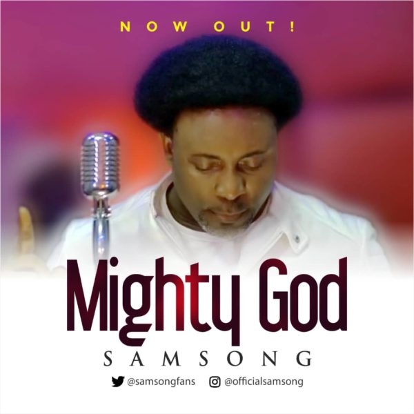 Photo of Samsong – Mighty God