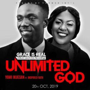 Yomi Ikuesan – Unlimited God