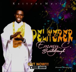 Emmy C Breakthrough – My Deliverer