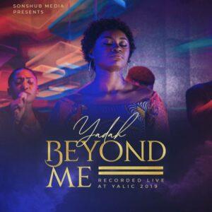 Yadah Beyond Me