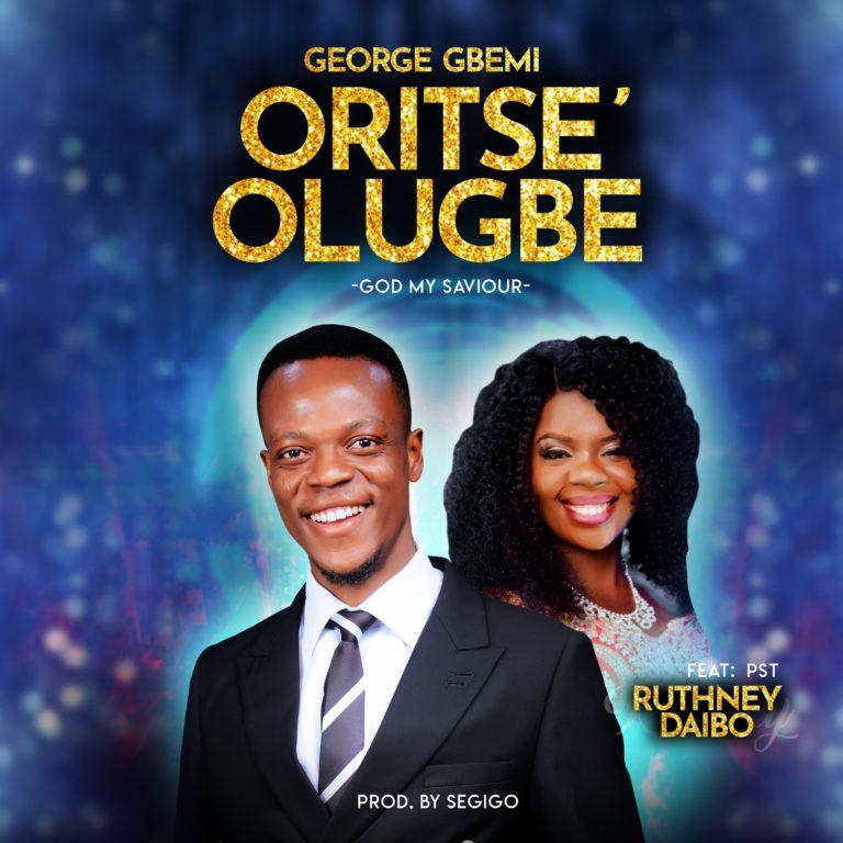 George Gbemi ft Pst Ruthney Daibo – Oritse Olugbe