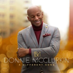 Donnie McClurkin – A Different Song