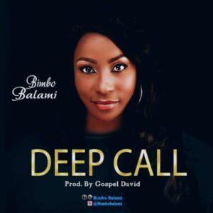 Bimbo Balami – Deep Call