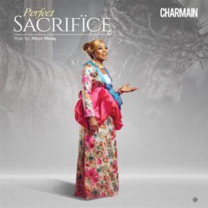 Charmain – Perfect Sacrifice