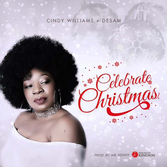 Cindy Williams ft Desam – Celebrate Christmas