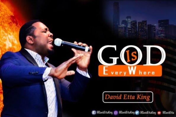 David Etta King God Is Everywhere