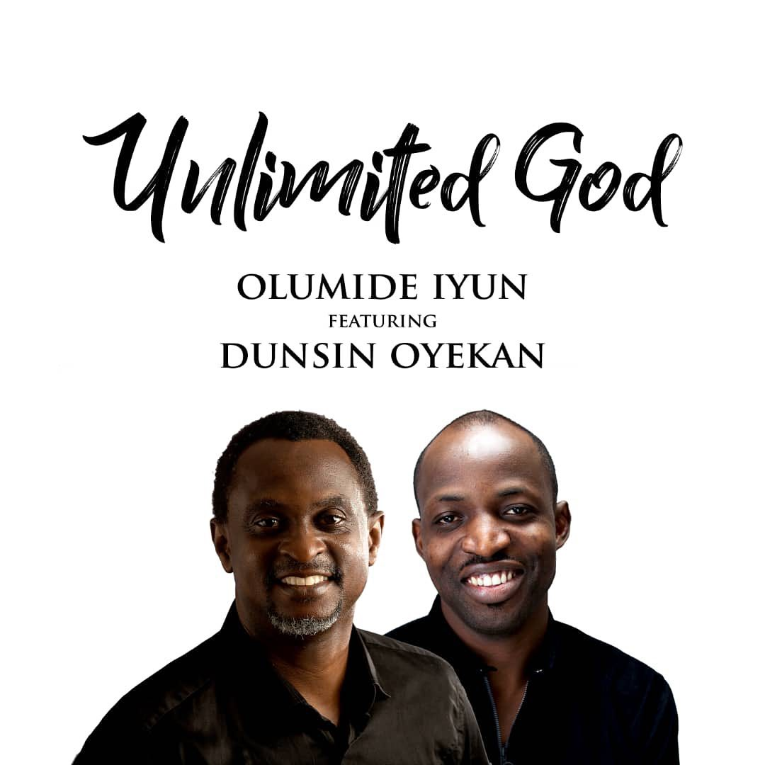 Photo of Olumide Iyun ft Dunsin Oyekan – Unlimited God