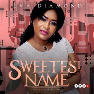 Eva Diamond – Sweetest Name
