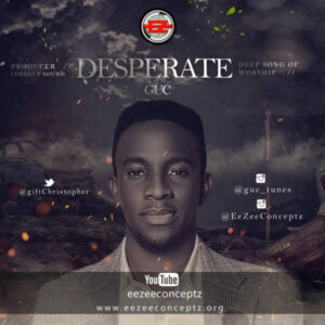 GUC – Desperate