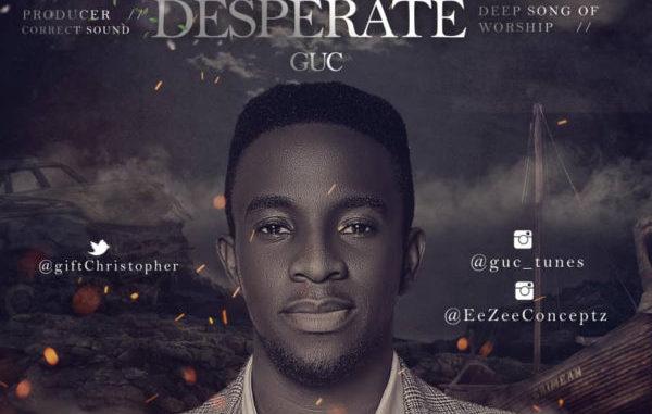 GUC – Desperate