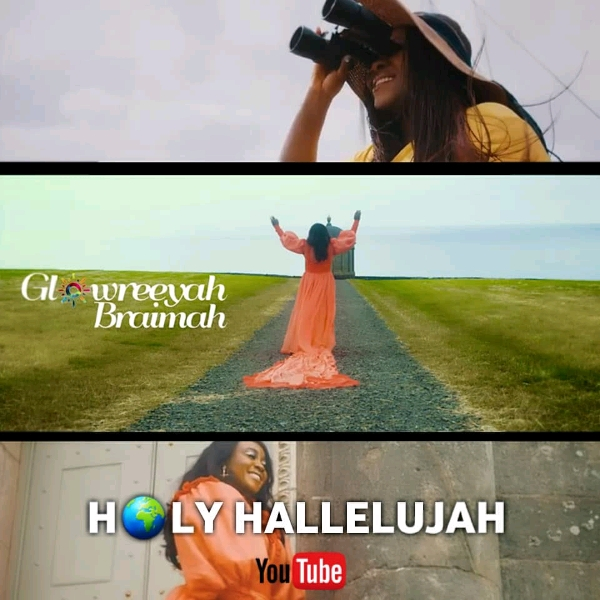 Photo of [VIDEO] Glowreeyah Braimah – Holy Hallelujah