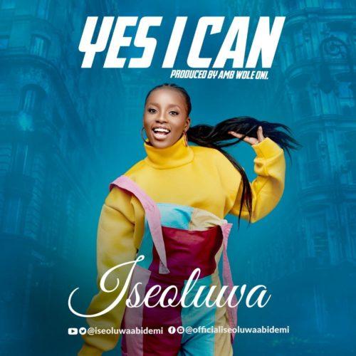Photo of Iseoluwa – Yes I Can