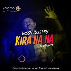 Jessy Bassey Kirana Na Na (The Word)
