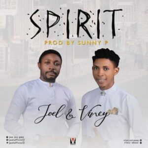 Joel Ft Vincy Spirit
