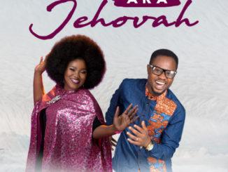 Lara George ft Psalm Ebube – Aka Jehovah