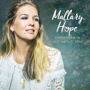 Mallary Hope Releases Two New Holiday Songs