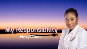 Mercy Chinwo My Responsibility
