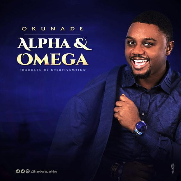 Photo of Okunade – Alpha & Omega
