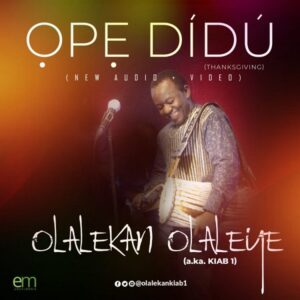 Olaleye Olalekan – Ope Didu