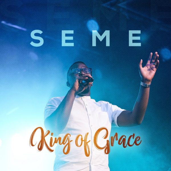 Seme King Of Grace