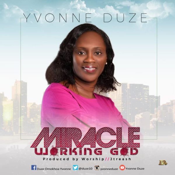 Photo of Yvonne Duze – Miracle Working God