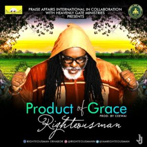 Righteousnman Product Of Grace