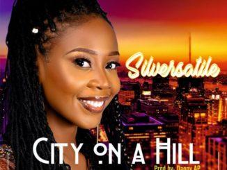 SilVersatile – City On A Hill