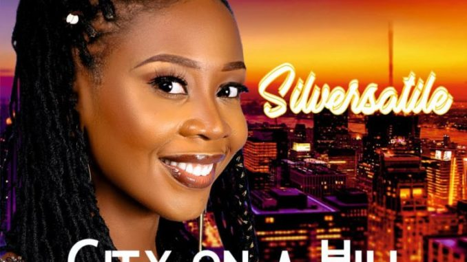 SilVersatile – City On A Hill