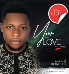 Saviour Robert Your Love